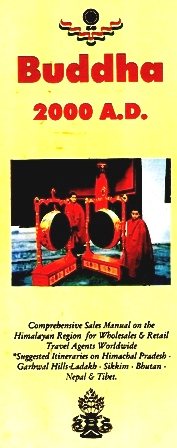 Buddha 2000 AD, Travel for Peace